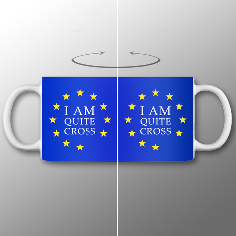 'Quite Cross' Mug