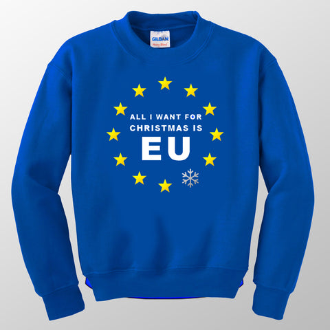 All I Want For Christmas is EU Sweatshirt (Chrome Silver Snowflake)