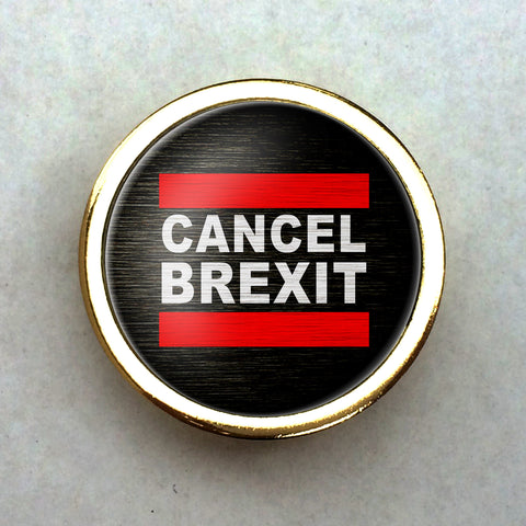Gold Plated Cancel Brexit Lapel Pin