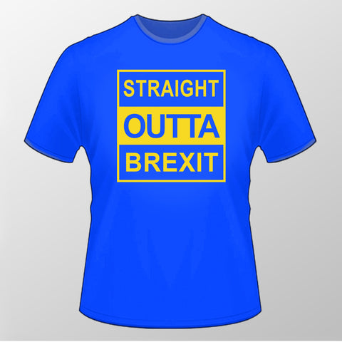Straight Outta Brexit T Shirt