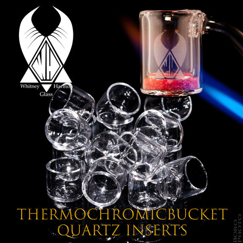 Quartz Inserts for the Thermochromic Bucket