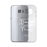 """Thought Become Things"" - Samsung Case"