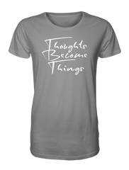 Thoughts Become Things T-Shirt (Asphalt Gray)