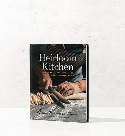 Heirloom Kitchen by Anna Francese Gass