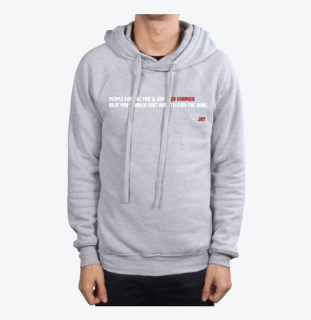 """you changed"" hooded sweatshirts"