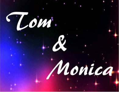 Tom and Monica