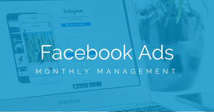Facebook Advertising Management (Monthly)