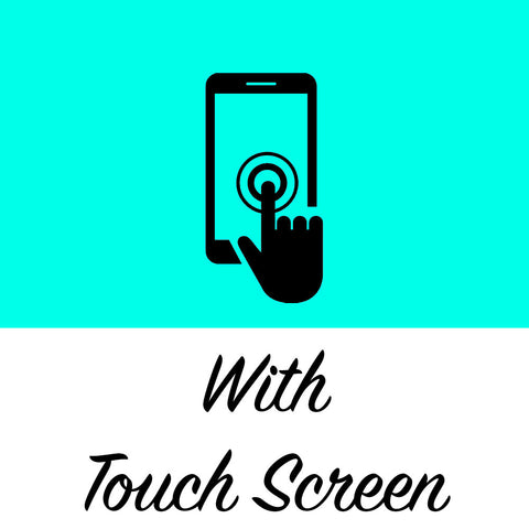 Touch Screen = Yes