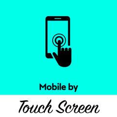 Mobile by Touch Screen