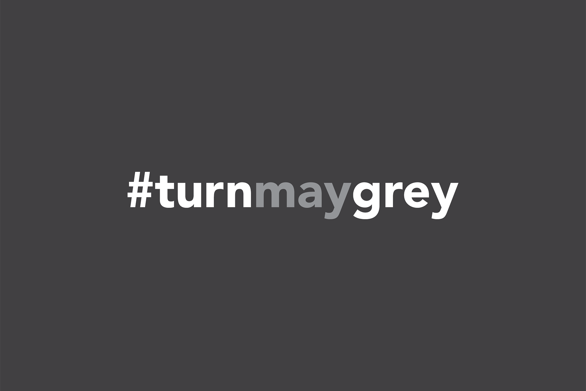 #TURNMAYGREY Event Cover Photo