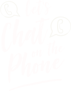 Let's chat on the phone