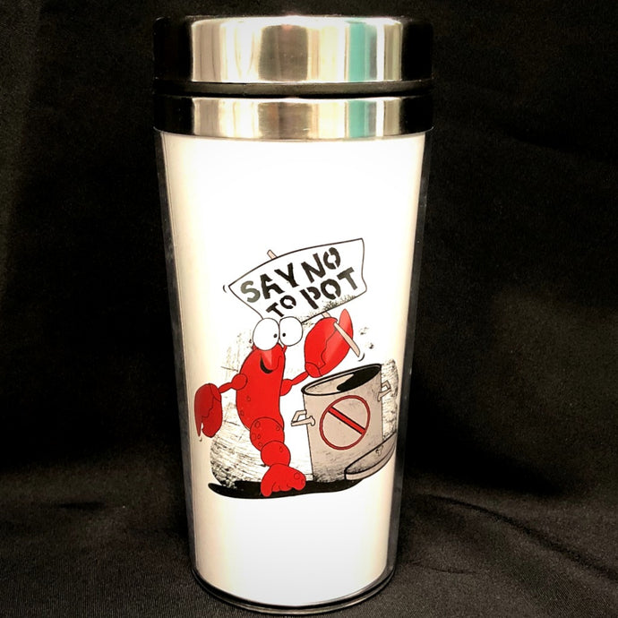 Say No to Pot Travel Mug