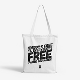 Nobody's Free Natural Canvas Tote