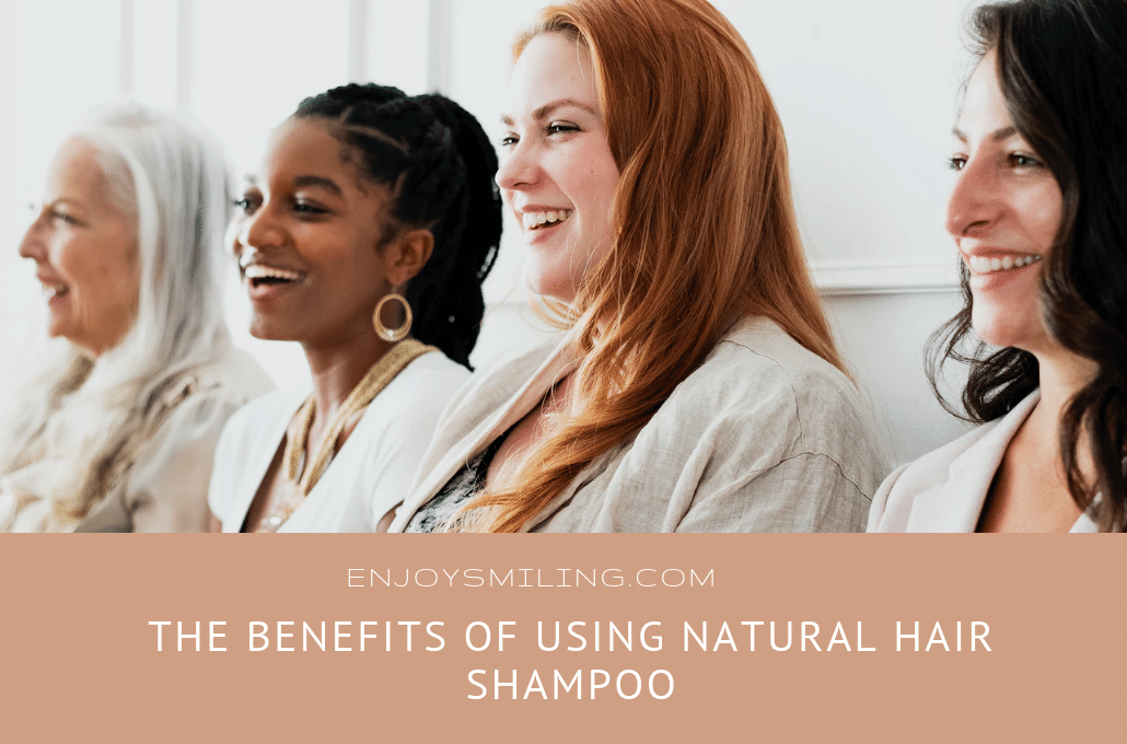 The Benefits of Using Natural Hair Shampoo