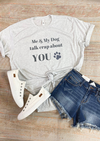 Me & My Dog  Graphic Tee - Monograms By Kim Boutique & Gifts