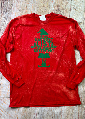 On The Naughty List And I Regret Nothing Bleached Long Sleeve Tee