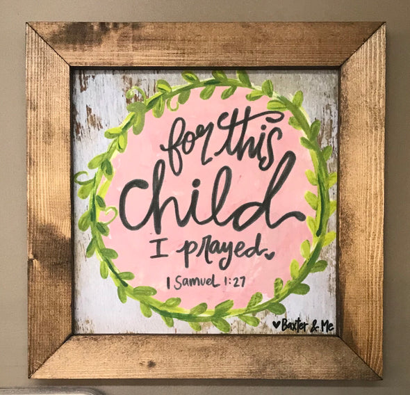 For This Child (Girl) 12x12 Framed Art - Monograms By Kim Boutique & Gifts