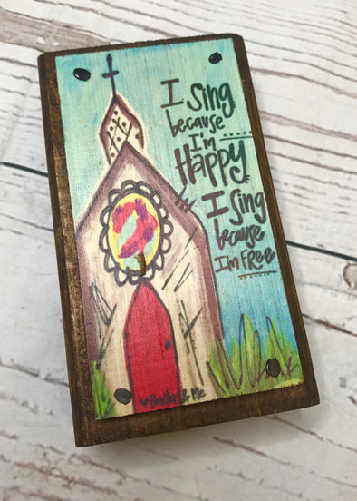 I Sing Because I'm Happy Block - Monograms By Kim Boutique & Gifts