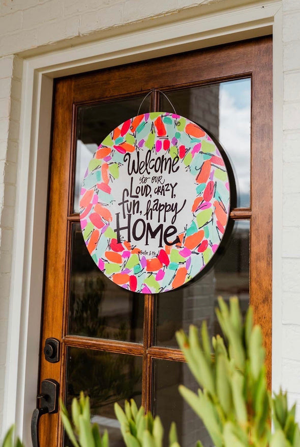 Baxter & Me Door Hanger - Crazy Loud Happy (Pre-Order/PICKUP ONLY) - Monograms By Kim Boutique & Gifts
