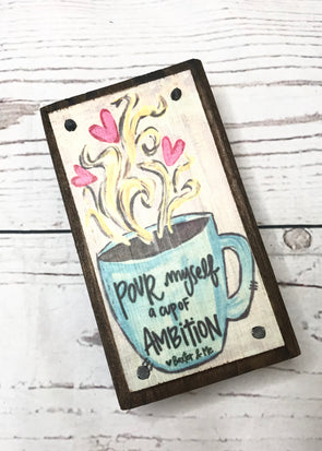 Pour Myself Cup of Ambition Happy Block - Monograms By Kim Boutique & Gifts