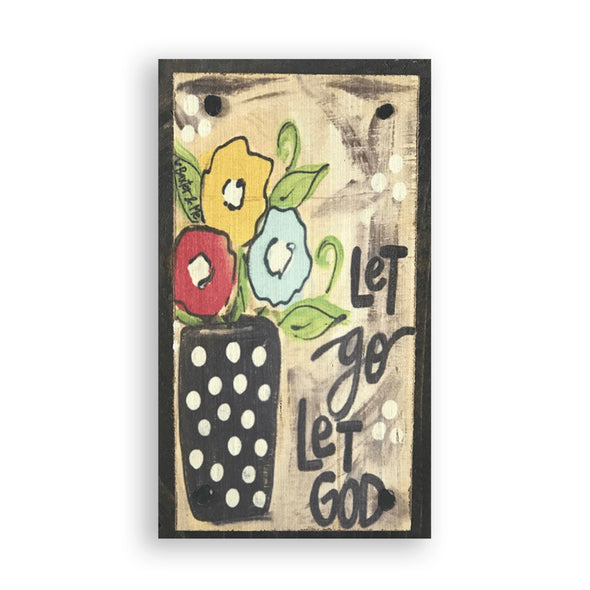 Let Go Let God Happy Block - Monograms By Kim Boutique & Gifts