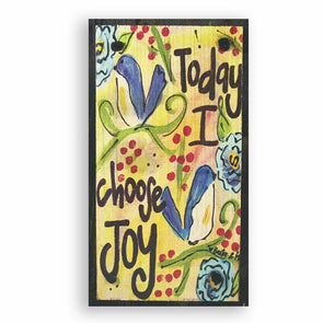 Today I Choose Joy Happy Block