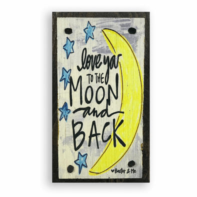 Love You To The Moon & Back Happy Block - Monograms By Kim Boutique & Gifts