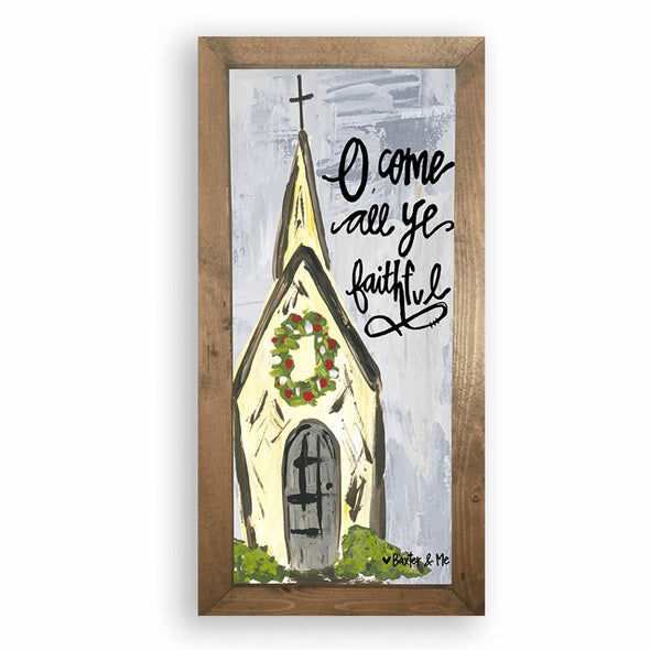 O Come All Ye Faithful 12x24 Framed Art - Monograms By Kim Boutique & Gifts