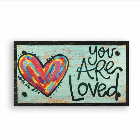You Are Loved Happy Block - Monograms By Kim Boutique & Gifts