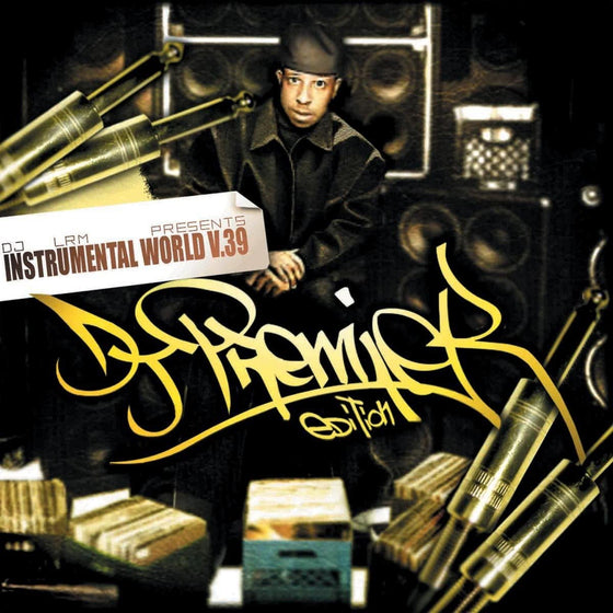 DJ LRM - Instrumental World V.39: DJ Premier Edition