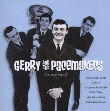 Gerry And The Pacemakers ‎– The Very Best Of Gerry And The Pacemakers