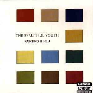 Beautiful South - Painting It Red