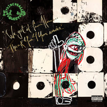 A Tribe Called Quest ‎– We Got It From Here... Thank You 4 Your Service