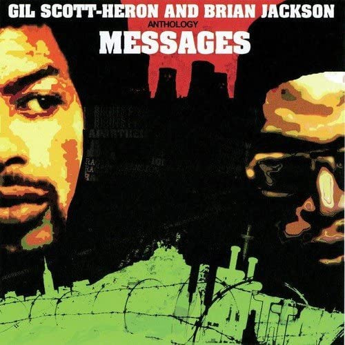 Gill Scott Heron and Brian Jackson - Messages:Anthology