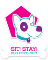 Sit! Stay! Dog Emporium