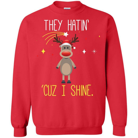 They Hatin' I Shine Sweater-Sweatshirts-Drunken Palm Island Outfitters
