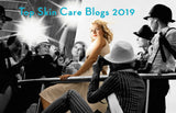 Top Skin Care Blogs in 2019 You Must Check Out