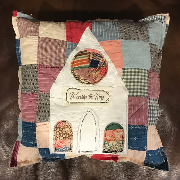 Vintage Quilt Pillow - Church * Worship the King