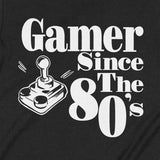 Gamer Since The 80s T shirt