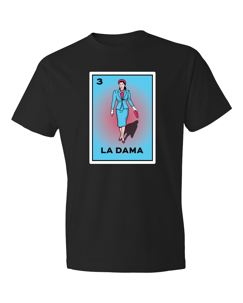 Loteria Shirts La Dama tshirt adult women tees mexican shirts graphic design inspired by La loteria Mexican Game. Designed and Printed Locally by San Diego, California, USA artist. Perfect outfit idea or Birthday gift. A Cultural, Artistic, and Trendy Popular Tee.