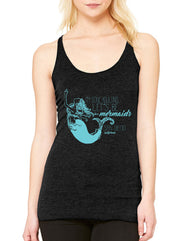 Heather Black racerback tank top with a turquoise Mermaid sketch with I'm done adulting Let's be mermaids san diego california