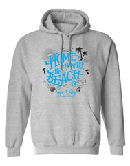 Home is the Beach Hooded Sweatshirt