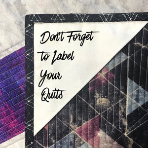 Don't Forget to Label Your Quilts