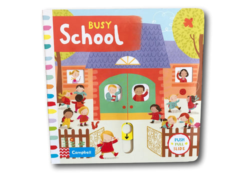 Campbell Busy School Kids Children Baby Push Pull Slide Board Book