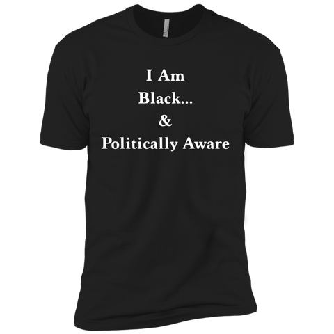 I Am Black... & Politically Aware