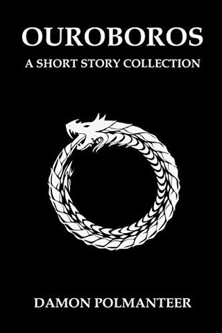 Ouroboros: A Short Story Collection