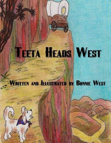 Teeta Heads West