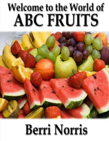 Welcome to the World of ABC Fruits