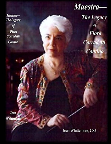 Maestra: The Legacy of Fiora Corradetti Contino