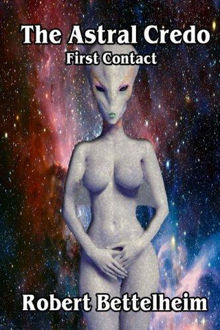 The Astral Credo: First Contact